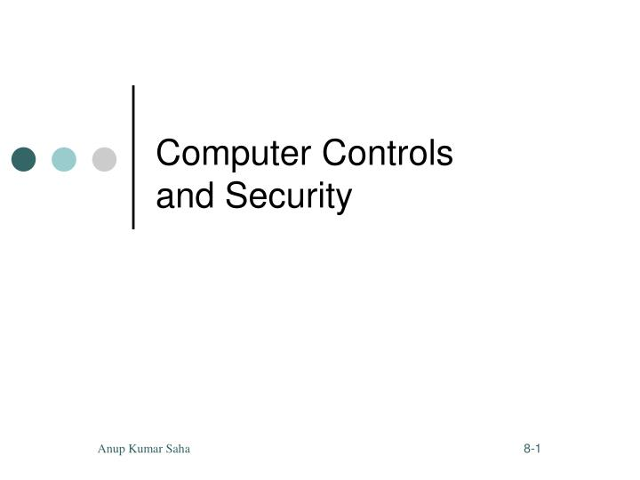 Computer controls and security