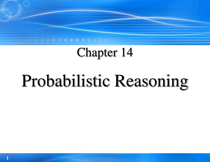 chapter 14 probabilistic reasoning n.