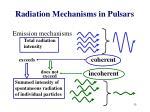 radiation mechanisms in pulsars