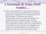 2 tecnolog a de grupo multi modelo2