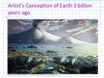 artist s conception of earth 3 billion years ago