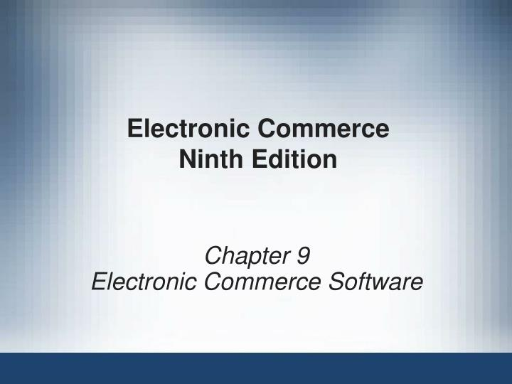 electronic commerce ninth edition n.