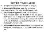 busy bit prevents loops1