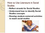 how to use literature in social studies