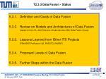 t2 3 3 data fusion status