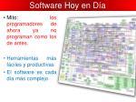 software hoy en d a