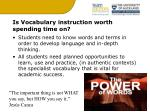 is vocabulary instruction worth spending time on