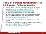tool 2 b scientific market review the 5 x 5 matric polish perspective
