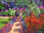 romantic garden walk david lloyd glover