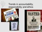 trends in accountability responsibility and ethics