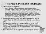 trends in the media landscape