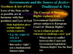 governments and the source of justice traditional new