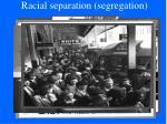 racial separation segregation