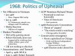 1968 politics of upheaval