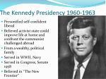 the kennedy presidency 1960 1963