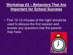 workshop 3 behaviors that are important for school success