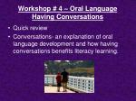 workshop 4 oral language having conversations
