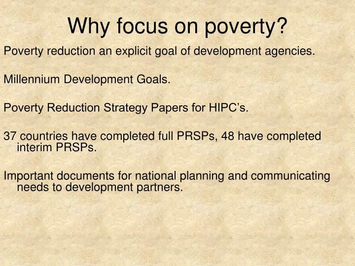 why focus on poverty n.