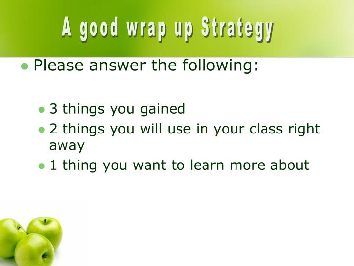 A good wrap up Strategy