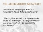 the mockingbird metaphor
