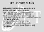 jet future plans