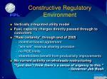 constructive regulatory environment
