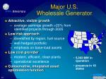 major u s wholesale generator