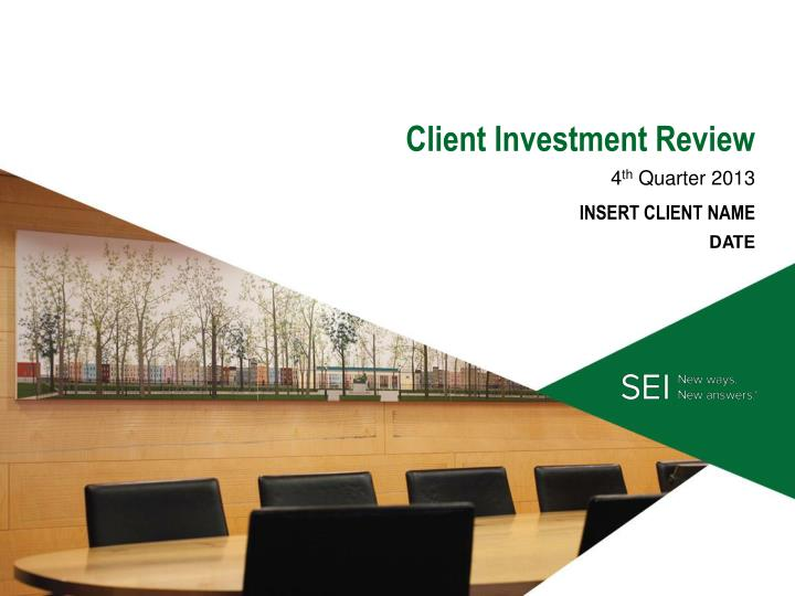 c lient investment review n.