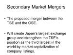secondary market mergers