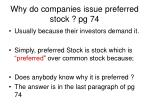 why do companies issue preferred stock pg 74