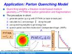 application parton quenching model
