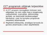 cct programok c lj nak teljes l se