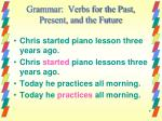 grammar verbs for the past present and the future2