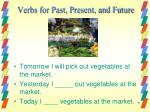 verbs for past present and future1