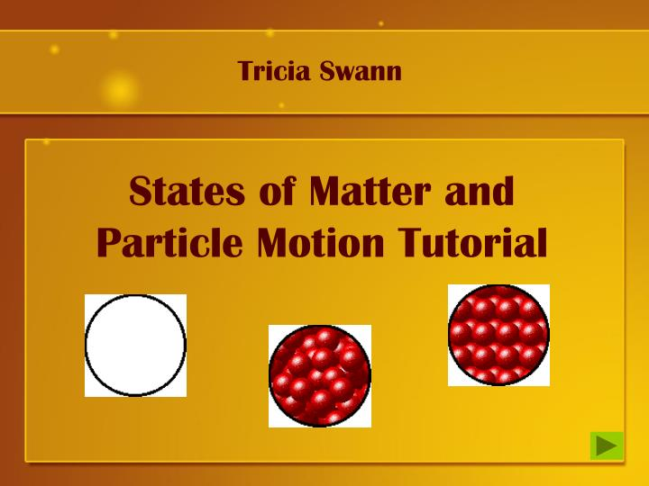states of matter and particle motion tutorial n.