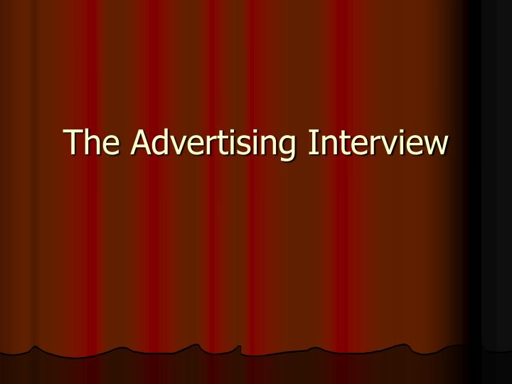 the advertising interview n.