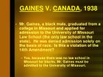 gaines v canada 1938