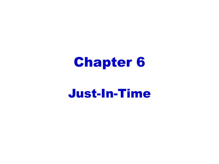 chapter 6 just in time n.