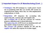 important aspect in jit manufacturing cont