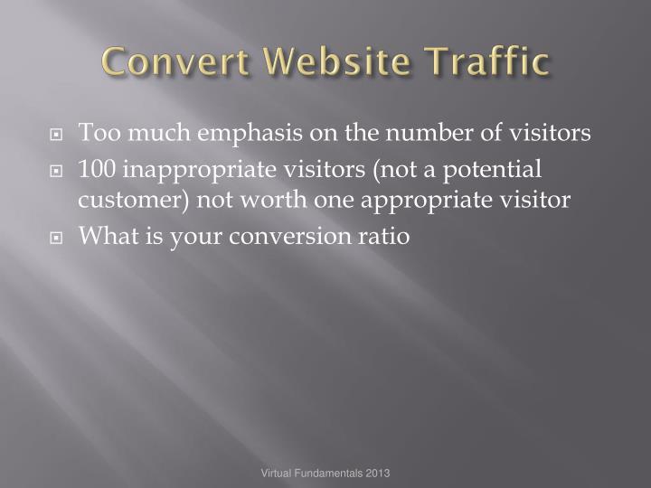 Convert Website Traffic