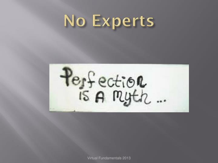 No Experts