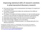improving statistical skills of research scientists in pharmaceutical discovery research