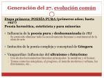 generaci n del 27 evoluci n com n