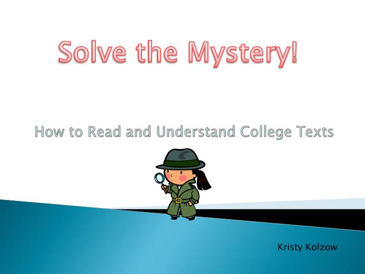 how to read and understand college texts n.