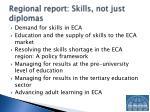 regional report skills not just diplomas