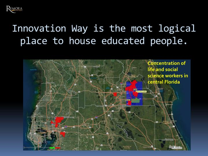 Innovation Way is the most logical place to house educated people.