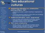 two educational cultures