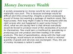 money increases wealth