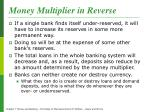 money multiplier in reverse