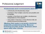 professional judgement